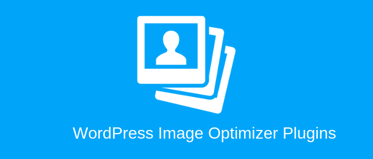 WordPress Image Optimizer: 7 best image Optimization Plugins